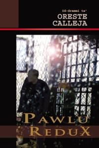 PAWLU-REDUX-Oreste Calleja