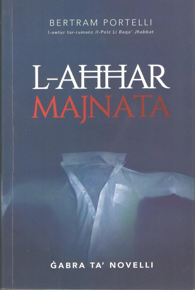 L-Ahhar Majnata_Bertram Portelli